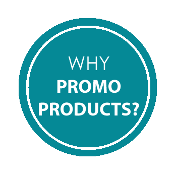 WHY PROMO PRODUCTS?